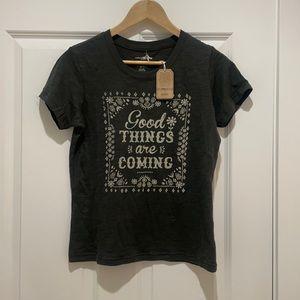 Natural Life Good Things are Coming Tee Shirt
